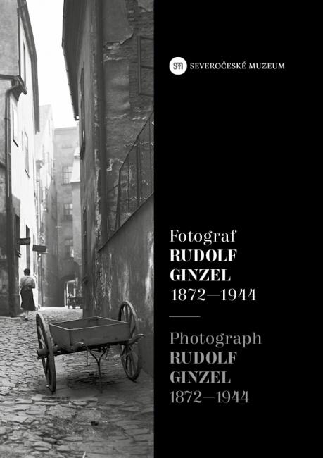Fotograf Rudolf Ginzel / Photograph Rudolf Ginzel